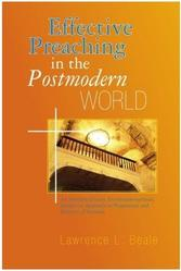 Effective Preaching In The Post Modern World